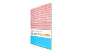 Guide gratuit: les bases du stop motion, faites votre premier film d'animation