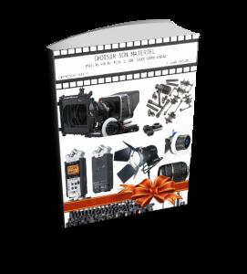 Choisir son matériel de tournage
